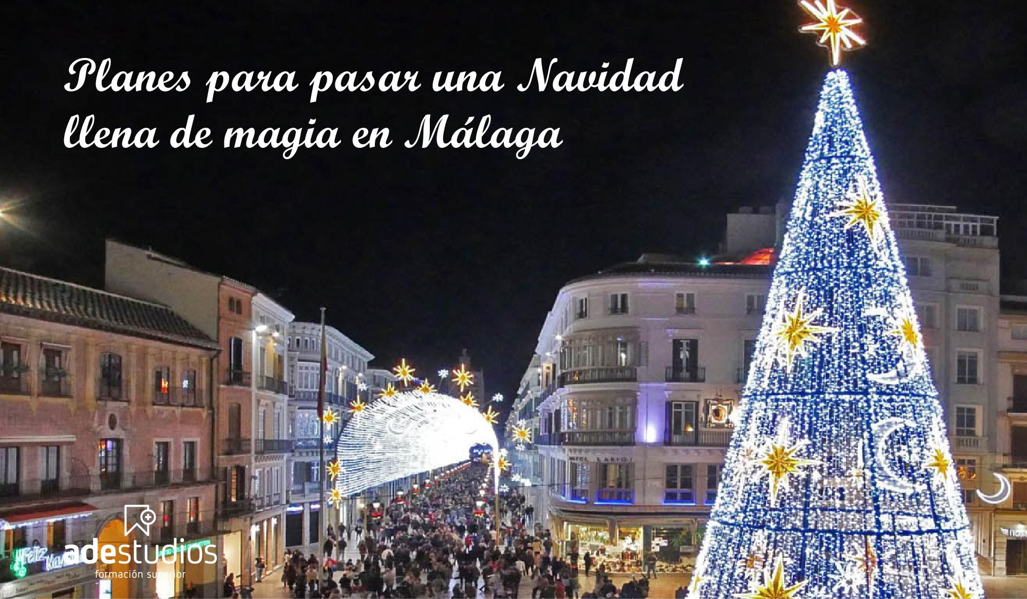 Planes para pasar una Navidad llena de magia en Málaga