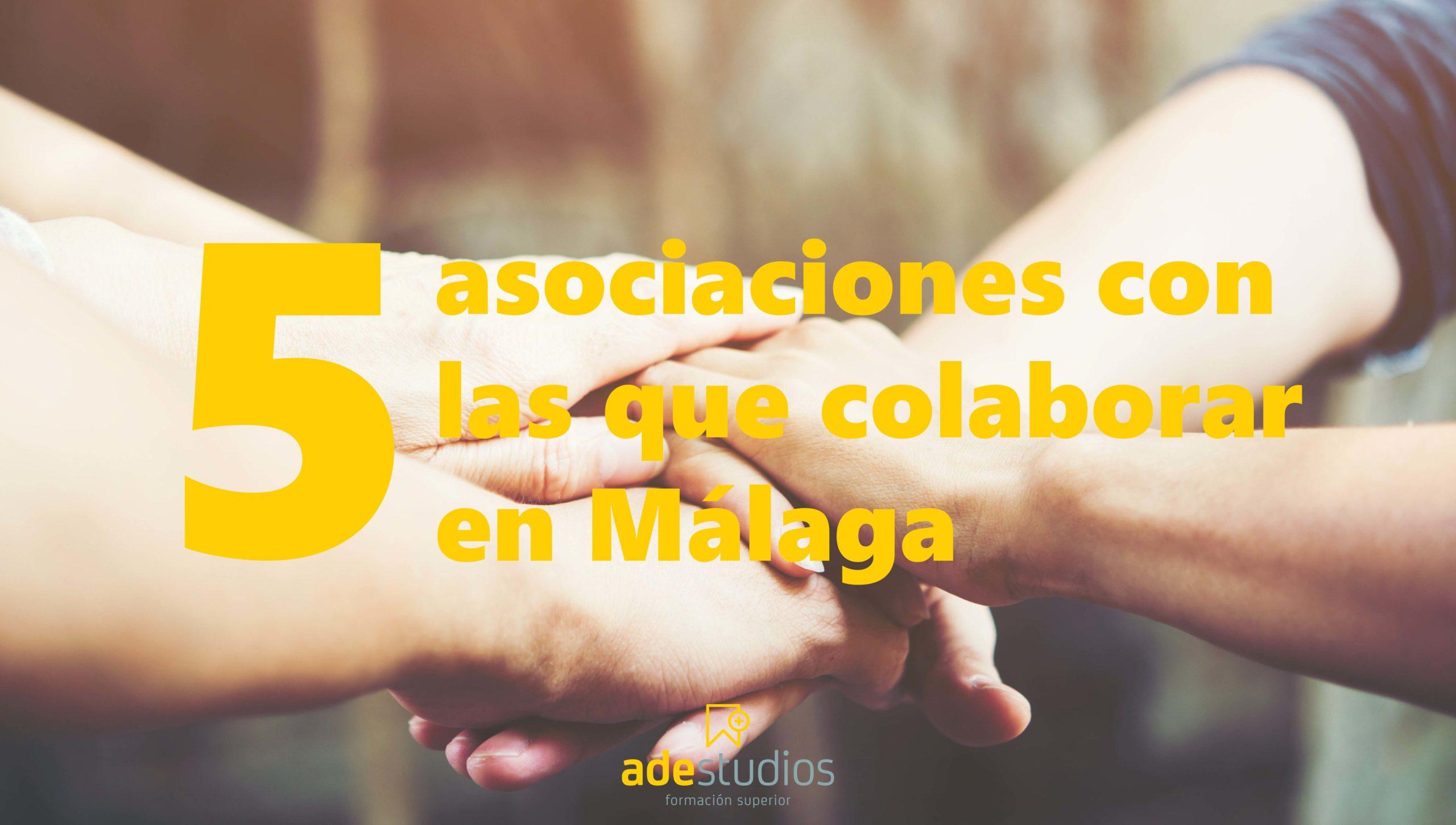5 asociaciones con las que colaborar en Málaga